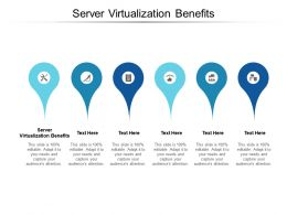 Server Virtualization Benefits Ppt Powerpoint Presentation Icon Layout Ideas Cpb