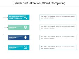 Server Virtualization Cloud Computing Ppt Powerpoint Presentation Portfolio Cpb