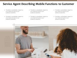 Service Agent Describing Mobile Functions To Customer