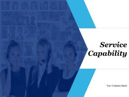Service Capability Customer Service Capabilities Track Records And Performance