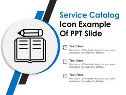 Service Catalog Icon Example Of Ppt Slide