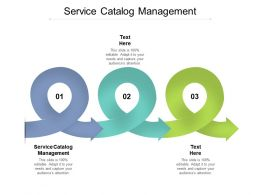 Service Catalog Management Ppt Powerpoint Presentation Visual Aids Infographics Cpb