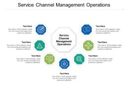 Service Channel Management Operations Ppt Powerpoint Presentation Styles Topics Cpb