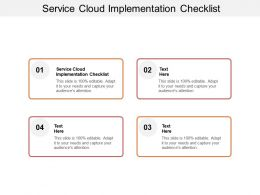 Service Cloud Implementation Checklist Ppt Powerpoint Presentation Icon Vector Cpb