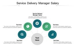 Service Delivery Manager Salary Ppt Powerpoint Presentation Gallery Tips Cpb