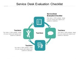 Service Desk Evaluation Checklist Ppt Powerpoint Presentation Outline Structure Cpb