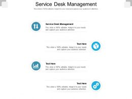 Service Desk Management Ppt Powerpoint Presentation File Samples Cpb