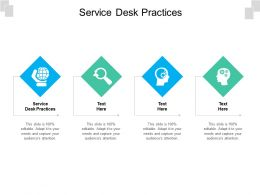 Service Desk Practices Ppt Powerpoint Presentation Example 2015 Cpb