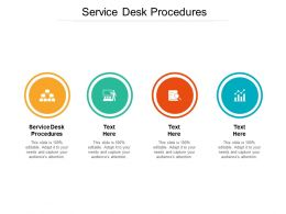 Service Desk Procedures Ppt Powerpoint Presentation Layouts Vector Cpb