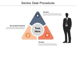 Service Desk Procedures Ppt Powerpoint Presentation Show Good Cpb