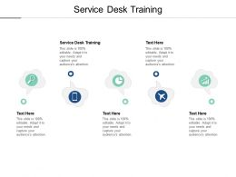 Service Desk Training Ppt Powerpoint Presentation Layouts Topics Cpb