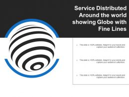 Service Distributed Around The World Showing Globe With Fine Lines