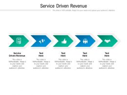 Service Driven Revenue Ppt Powerpoint Presentation Icon Tips Cpb