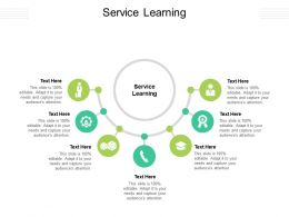 Service Learning Ppt Powerpoint Presentation Infographic Template Diagrams Cpb