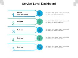 Service Level Dashboard Ppt Powerpoint Presentation Show Themes Cpb