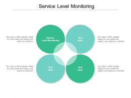 Service Level Monitoring Ppt Powerpoint Presentation Gallery Templates Cpb