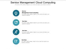 Service Management Cloud Computing Ppt Powerpoint Presentation File Information Cpb