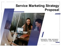 Service Marketing Strategy Proposal Powerpoint Presentation Slides