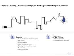 Service Offering Electrical Fittings For Painting Contract Proposal Template Ppt Model Vector