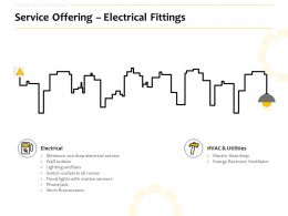 Service Offering Electrical Fittings Ppt Powerpoint Presentation Layouts Graphics