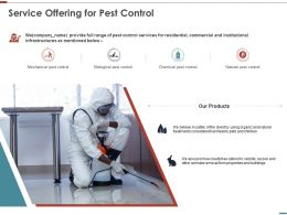 Service Offering For Pest Control Ppt Powerpoint Presentation Slides