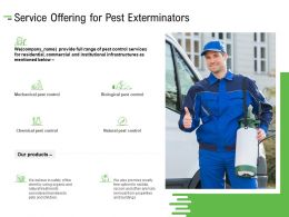 Service Offering For Pest Exterminators Ppt Powerpoint Presentation File Smartart