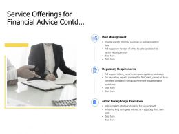 Service Offerings For Financial Advice Contd Regulatory Ppt Slides