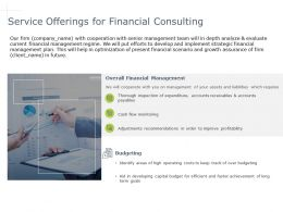 Service Offerings For Financial Consulting Cash Powerpoint Presentation Skills