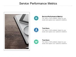 Service Performance Metrics Ppt Powerpoint Presentation Inspiration Elements Cpb