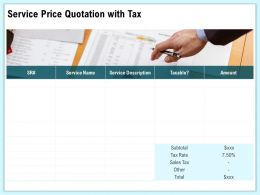 Service Price Quotation With Tax Amount Ppt Topics