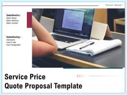 Service Price Quote Proposal Template Powerpoint Presentation Slides