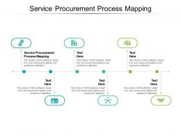 Service Procurement Process Mapping Ppt Powerpoint Presentation Model Layouts Cpb