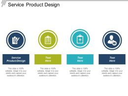 Service Product Design Ppt Powerpoint Presentation File Graphics Pictures Cpb