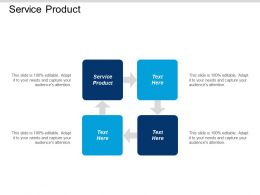 Service Product Ppt Powerpoint Presentation Icon Objects Cpb