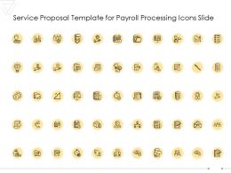 Service Proposal Template For Payroll Processing Icons Slide Ppt Powerpoint Presentation Infographics