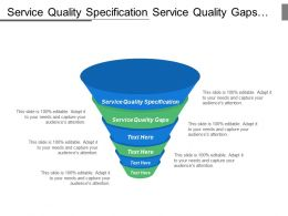Service Quality Specification Service Quality Gaps Poor Market Segmentation