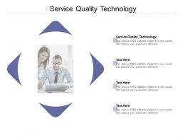 Service Quality Technology Ppt Powerpoint Presentation Pictures Slide Cpb