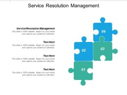 Service Resolution Management Ppt Powerpoint Presentation Infographics Layouts Cpb