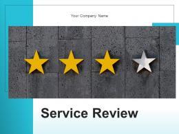Service Review Framework Customer Process Strategic Organization