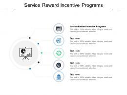 Service Reward Incentive Programs Ppt Powerpoint Presentation Show Format Ideas Cpb