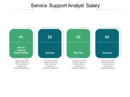 Service Support Analyst Salary Ppt Powerpoint Presentation Gallery Slides Cpb