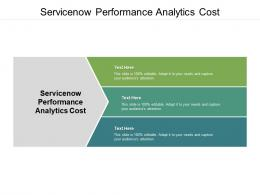 Servicenow Performance Analytics Cost Ppt Powerpoint Presentation Model Display Cpb