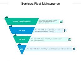 Services Fleet Maintenance Ppt Powerpoint Presentation Layouts Layout Ideas Cpb