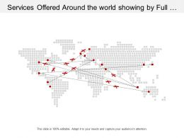 Services Offered Around The World Showing By Full Coverage Of World Geographical Area
