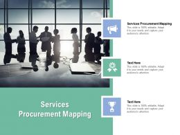 Services Procurement Mapping Ppt Powerpoint Presentation Outline Graphics Pictures Cpb