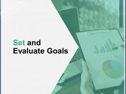 Set And Evaluate Goals A165 Ppt Powerpoint Presentation Outline