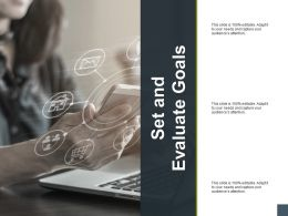 Set And Evaluate Goals Planning A193 Ppt Powerpoint Presentation Model Samples