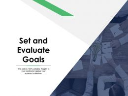 Set And Evaluate Goals Teamwork Ppt Powerpoint Presentation File Icons