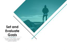Set And Evaluate Goals Vision Ppt Powerpoint Presentation File Grid