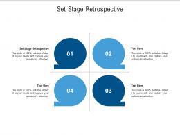Set Stage Retrospective Ppt Powerpoint Presentation Ideas Example Topics Cpb